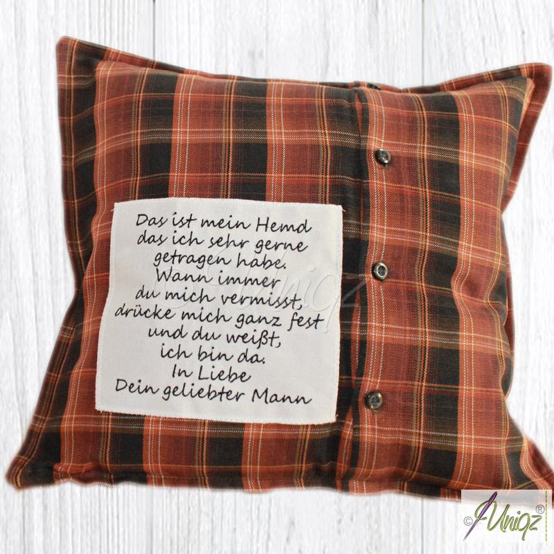 Ich hab Dich lieb! Kissen aus Ihrem Hemd mit Ihrem Text.